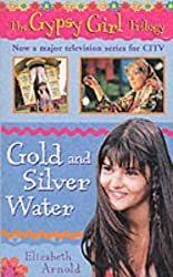 Gold and Silver Water (The Gypsy Girl trilogy)