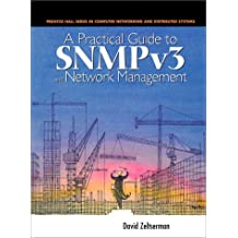 A Practical Guide to SNMPv3 and Network Management