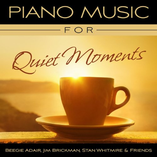 Piano Music For Quiet Moments