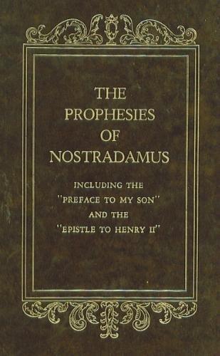 The Prophesies Of Nostradamus