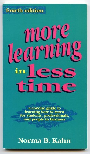 More Learning in Less Time by Norma Kahn (1993-01-01)