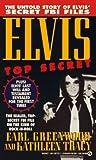 Elvis - Top Secret, Earl Greenwood and Kathleen Tracy, 0451173112