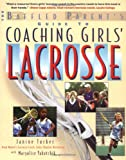 Coaching Girls' Lacrosse, Janine Tucker and MaryAlice Yakutchik, 0071412255