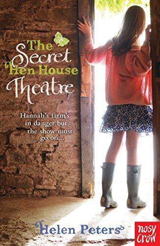 Secret Hen House Theatre (Helen Peters Series)