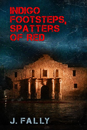 Search : Indigo Footsteps, Spatters of Red