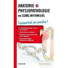Anatomie et Physiopathologie En Soins Infirmiers (poche)
