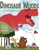 Dinosaur Woods, George McClements, 141698626X