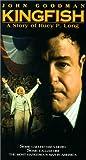 Kingfish: A Story of Huey P. Long [VHS]