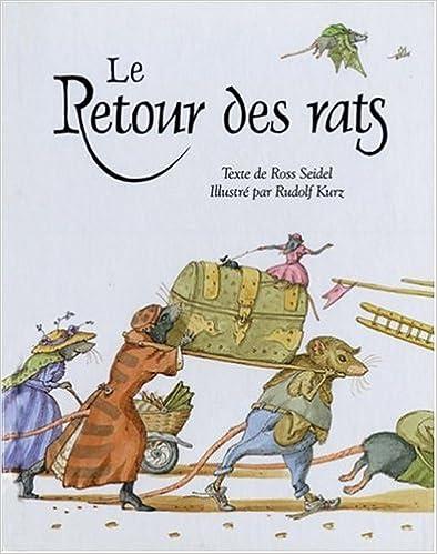 En ligne téléchargement gratuit Le Retour Des Rats/the Rats Came Back pdf