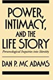img - for Power, Intimacy, and the Life Story: Personological Inquiries into Identity book / textbook / text book