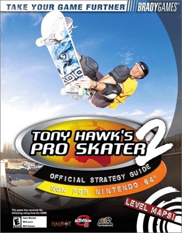 Download Tony Hawk's Pro Skater 2 Official Strategy Guide for Nintendo 64 (Bradygames Strategy Guides) ebook