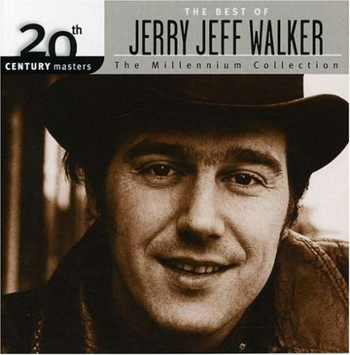 20th Century Masters - The Millennium Collection: The Best of Jerry Jeff Walker by Jerry Jeff Walker (2002-09-10) (The Best Of Jerry Jeff Walker)