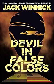 Devil in False Colors by [Winnick, Jack]