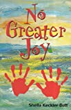 No Greater Joy, Sheila Butt, 0929540220