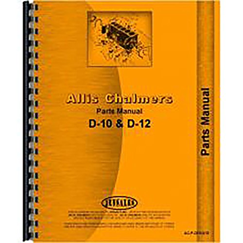 New Parts Manual For Allis Chalmers D10 Tractors