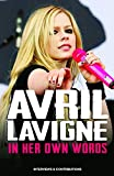 Lavigne, Avril - In Her Own Words