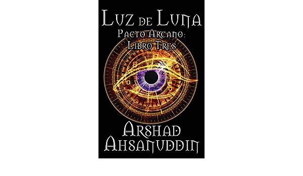 Luz de Luna eBook: Arshad Ahsanuddin, Luisa Maria Reyes ...