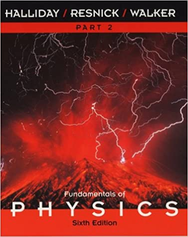 Fundamentals of Physics, Part 2, Chapters 13-21 , 6th Edition