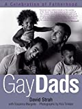 img - for Gay Dads: A Celebration of Fatherhood book / textbook / text book