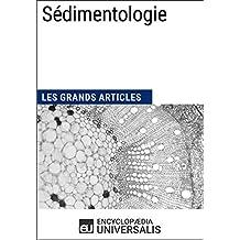 Sédimentologie: Les Grands Articles d'Universalis (French Edition)