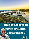 Clip: Biggest Secret In River Cruising: CroisiEurope