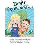 Don't Look Now!... by Joanne Shepherd (2014-06-16)