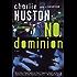 No Dominion (Joe Pitt Casebooks)