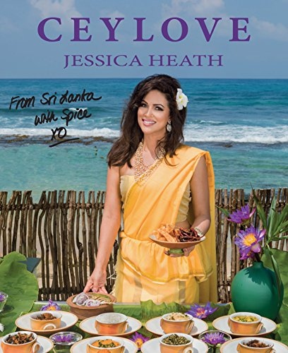CEYLOVE: From Sri Lanka With Spice by Jessica Heath