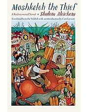 Moshkeleh the Thief: A Rediscovered Novel