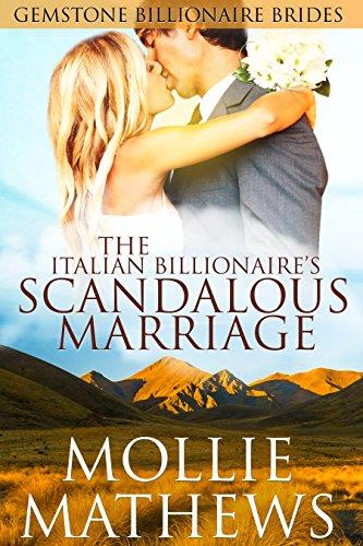 The Italian Billionaire's Scandalous Marriage by Mollie Mathews ebook deal