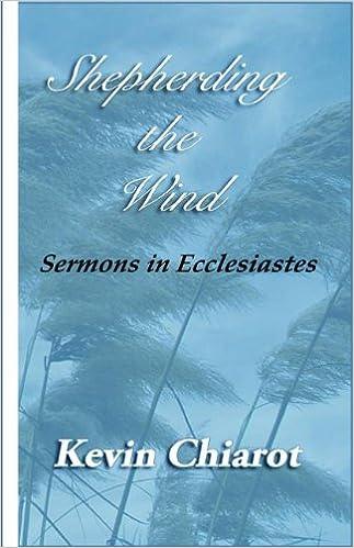 Shepherding the Wind: Sermons in Ecclesiastes