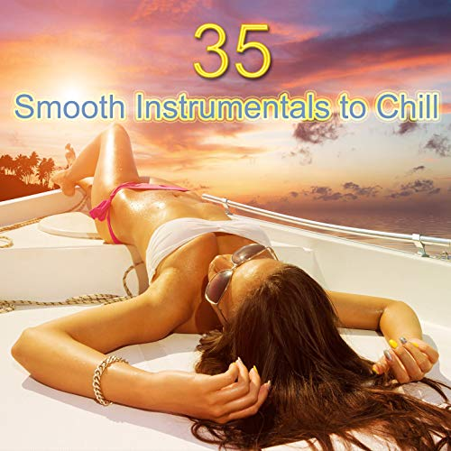 35 Smooth Instrumentals to Chill