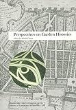 Perspectives on Garden Histories, , 0884022692