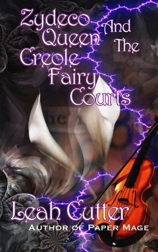 book cover of Zydeco Queen and the Creole Fairy Courts