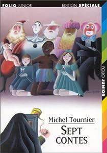 Sept contes par Tournier