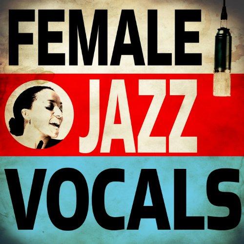 Female Jazz Vocals