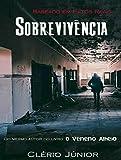 capa de Sobrevivência: Baseado  em Fatos Reais