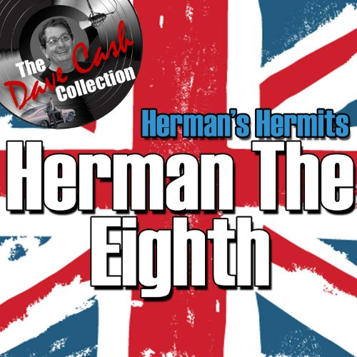 Herman The Eighth - [The Dave ...