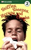 DK Readers Sniffles and Sneezes Level 2, Penny Raife Durant, 0756611067