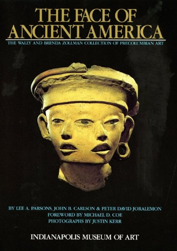 The Face of Ancient America: The Wally and Brenda Zollman Collection of Precolumbian Art