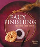 Faux Finishing, Rhonda Rainey, 1402708858