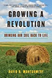 #5: Growing a Revolution: Bringing Our Soil Back to Life