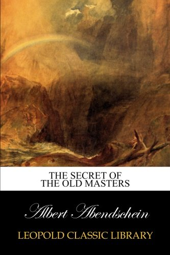 Download The secret of the old masters PDF