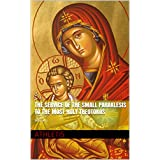 The Service of the Small Paraklesis to the Most Holy Theotokos: Volume 1 (Orthodox Prayers and Services)