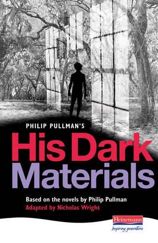 His Dark Materials Heinemann Play (Heinemann Plays For 11-14)