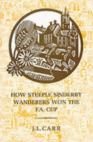 book cover of How Steeple Sinderby Wanderers Won The F. A. Cup