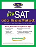 img - for Kaplan New SAT Critical Reading Workbook (Kaplan SAT Critical Reading Workbook) book / textbook / text book