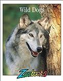 Wild Dogs, Timothy Levi Biel, 1888153040
