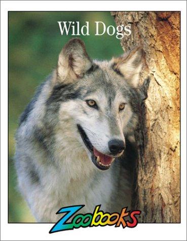 Download Wild Dogs (Zoobooks Series) pdf epub