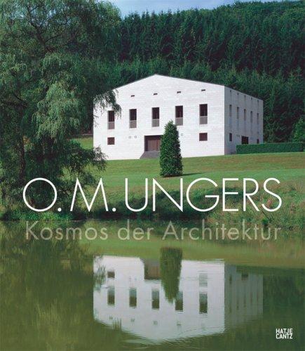 O. M. Ungers: Kosmos der Architektur